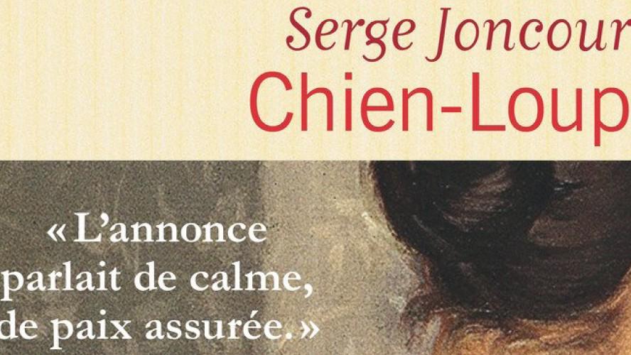 Café Littérature · Chien-Loup, de Serge Joncour